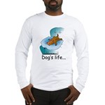 Dog's Life Long Sleeve T-Shirt