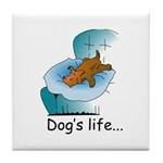 Dog's Life Tile Coaster