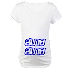 Sabai Sabai - Thai Language Shirt