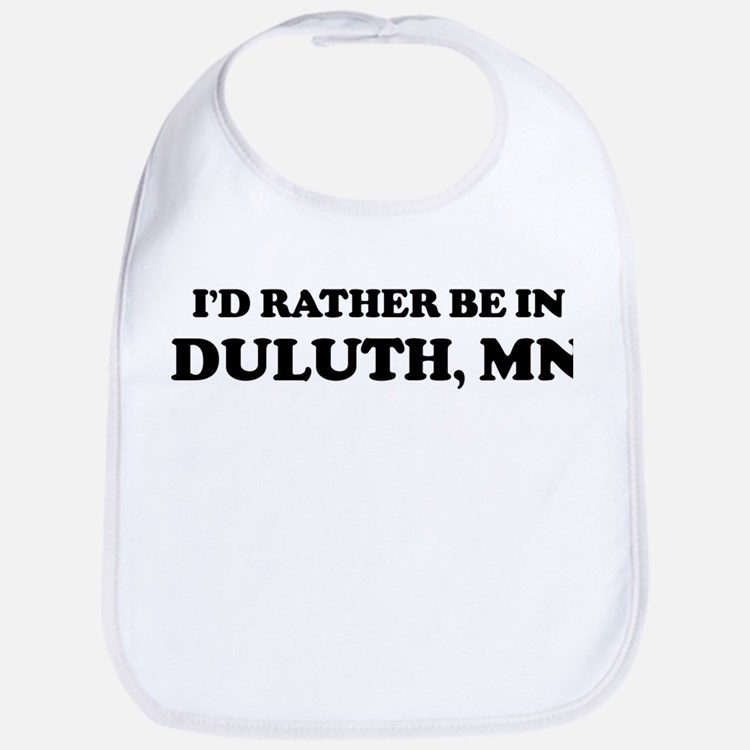 Rather be in Duluth Bib