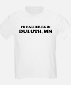 Rather be in Duluth Kids T-Shirt