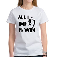 All I do is Win Volleyball Tee