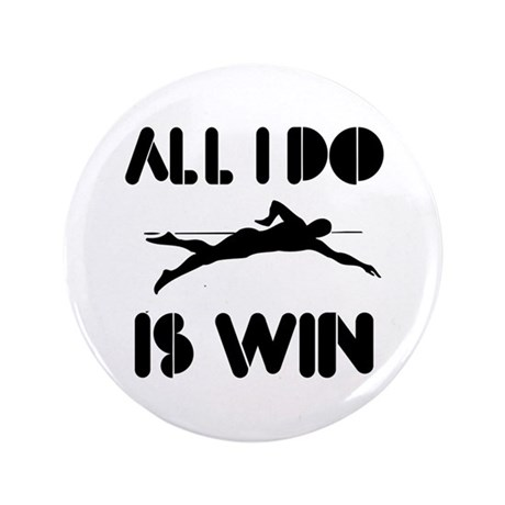 "All I do is Win Swim 3.5"" Button (100 pack)"