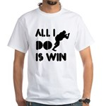 All I do is Win Sumo White T-Shirt