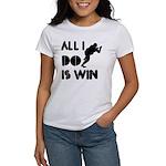 All I do is Win Sumo Women's T-Shirt