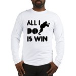 All I do is Win Sumo Long Sleeve T-Shirt