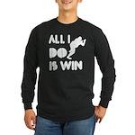 All I do is Win Sumo Long Sleeve Dark T-Shirt