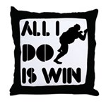 All I do is Win Sumo Throw Pillow