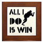 All I do is Win Sumo Framed Tile