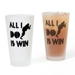 All I do is Win Sumo Drinking Glass
