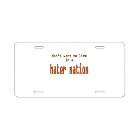 hater nation Aluminum License Plate