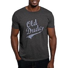 OLD DUDE (Script) T-Shirt
