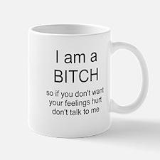I am a BITCH Small Small Mug