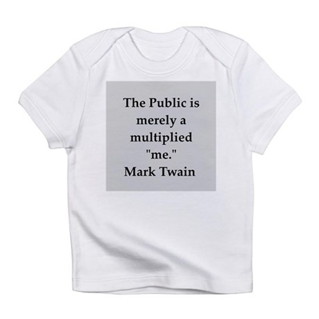 Mark Twain quote Infant T-Shirt