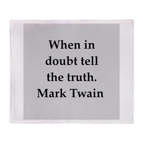 Mark Twain quote Throw Blanket