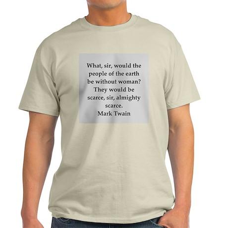 Mark Twain quote Light T-Shirt