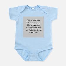 Mark Twain quote Infant Bodysuit