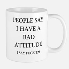 bad attitude Small Mugs