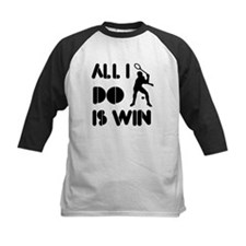 All I do is Win Racquetball Tee