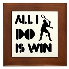 All I do is Win Racquetball Framed Tile