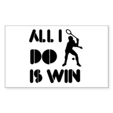 All I do is Win Racquetball Decal