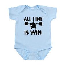 All I do is Win Powerlifter Infant Bodysuit