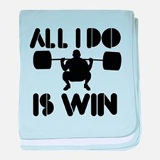 All I do is Win Powerlifter baby blanket