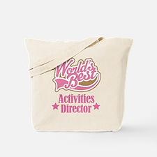 Activities Director gift Tote Bag