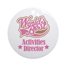 Activities Director gift Ornament (Round)