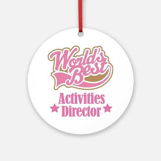 Activities Director gift Ornament (Round)