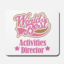 Activities Director gift Mousepad