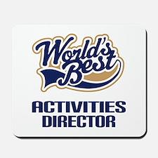 Activities Director gift Mousepad