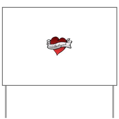 Aaliyah Heart Tattoo Yard Sign