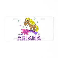 I Dream Of Ponies Ariana Aluminum License Plate