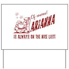 Nice List Arianna Christmas Yard Sign