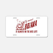 Nice List Briana Christmas Aluminum License Plate