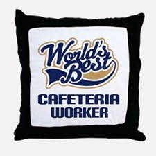 Cafeteria Worker Gift Throw Pillow