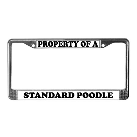 Property Of A Standard Poodle License Plate Frame
