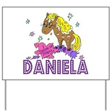 I Dream Of Ponies Daniela Yard Sign