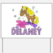 I Dream Of Ponies Delaney Yard Sign