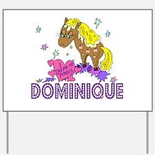 I Dream Of Ponies Dominique Yard Sign
