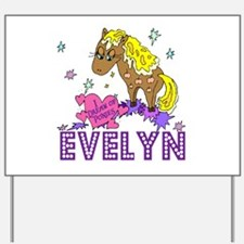 I Dream Of Ponies Evelyn Yard Sign