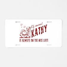 Nice List Kathy Christmas Aluminum License Plate