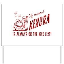 Nice List Kendra Christmas Yard Sign