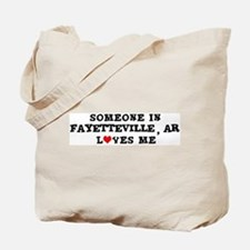 Someone in Fayetteville Tote Bag
