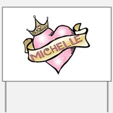 Sweetheart Michelle Custom Pr Yard Sign