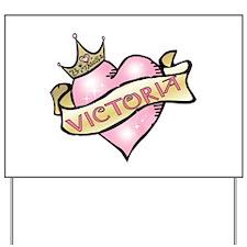 Sweetheart Victoria Custom Pr Yard Sign