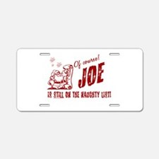Naughty List Joe Christmas Aluminum License Plate