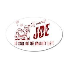 Naughty List Joe Christmas 22x14 Oval Wall Peel