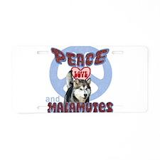 PEACE LOVE and MALAMUTES B3 Aluminum License Plate